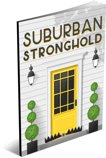 Suburban Stronghold